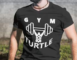 #54 for Design a T-Shirt Design for Gym Turtle by RafeursDesign