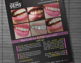 #7 for Design a Snazzy Dazzly Flyer for ToothGems By MoMo!! :)~ by DEmbryonD