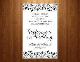 Nro 22 kilpailuun Wedding Welcome Sign käyttäjältä teAmGrafic