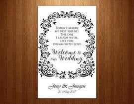 Nro 25 kilpailuun Wedding Welcome Sign käyttäjältä teAmGrafic