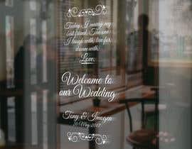 Nro 13 kilpailuun Wedding Welcome Sign käyttäjältä garceta14