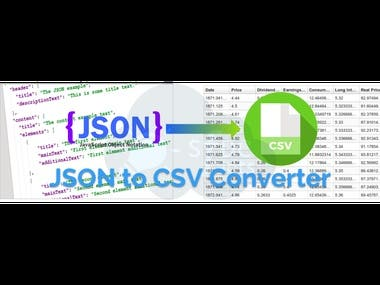 Converts JSON files to CSV files easily.