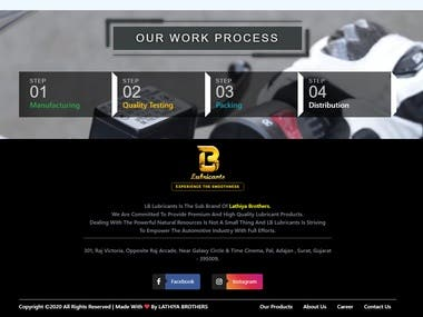 I create website and logo for LB Lubricants. Fully responsive and Clean site. Unique background like video. Best color combination. Please must be check it.   Link : http://lblubricants.com/