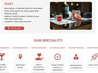 This Website was designed using word press.  This helps user to book restaurant in their city for events like Kitty Party, Hangout, Corporate meet.