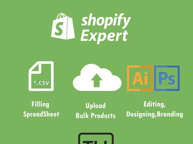 I'm Shopify and Amazon expert  I can Upload Bulk Products  Filling Spreadsheet Editing and Designing for new Products  Remove or make white Background  Some Projects link: https://bit.ly/3lNfsOW https://bit.ly/2F2P7vn  Just Send me a message ...