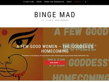 Bingemad.com is a website talking about TV, movies, and books. I started the website in May 2020 as a way to create my own content portfolio. While writing content for the website, I targeted certain important keywords. Within a matter of months, the website is ranking for some good keywords and generating buzz on platforms like Instagram. I organically get requests for guest posts and book reviews as well.