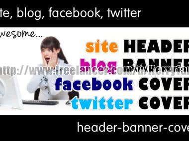 - Site Header - Blog Banner - Facebook Cover - Twitter Cover - Background Image - Timeline Image