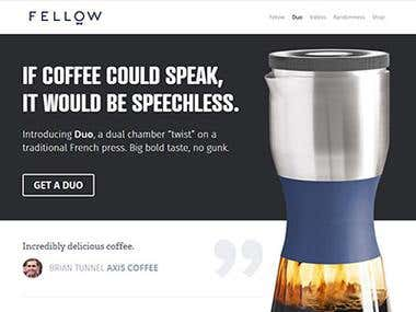 http://fellowproducts.com/  Created Wordpress based responsive site for coffee lovers