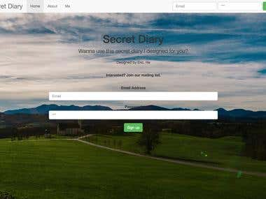 This is a secret diary website for individual users to sign up and then log in to input their secret diary.