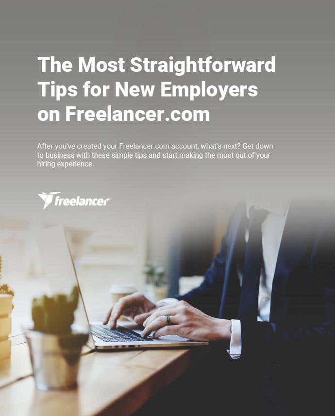 The Most Straightforward Tips for New Employers on Freelancer.com - Image 1