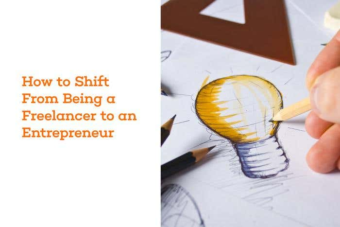 shift from freelancer to entrepreneur