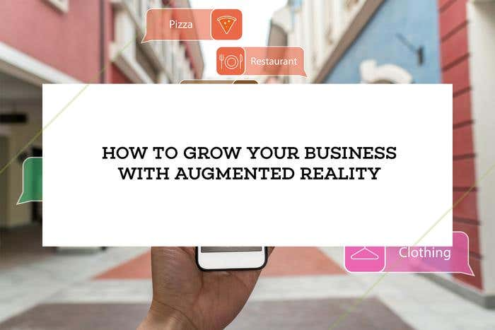 how to grow your business with AR apps