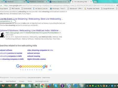 Search engine google.com Keyword 'live webcasting india' Top 9 postion within 2 months $150/Month basis full time work.