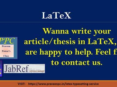 LaTeX Typesetting, Any document can be created in LaTex.