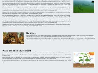 Blue planet Biomes was a project I recently worked on with a client, they had their old website and they needed to update over 300 pages.   The website is located at: https://blueplanetbiomes.org/ and it is a great website to learn more about Biomes (I learned a lot myself) - it was a fun project and I had learned a lot from it, done in approx 45-50 days.  The challenge of this project was to actually find a way to  1. Make it easy to be edited. 2. Find it a way for users to browse biomes, plants, climate, animals.  3. copy over 300 files, change them to php extensions, then do a unique but a simple design.   For any concerns, contact help@blueplanetbiomes.org