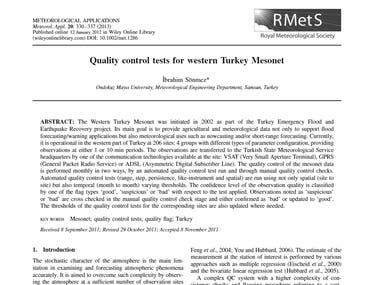 "This paper summarize the Quality Control/Quality Assurance tests defined and applied for the ""Western Turkey Mesonet"""