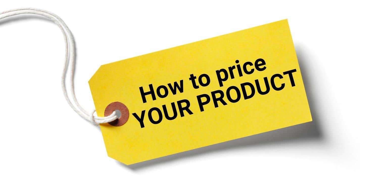 Cover photo for How to price your physical product